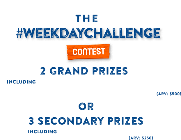 The #weekdaychallenge contest. Enter now to win 1 of 2 gifts baskets ($500 ARV)